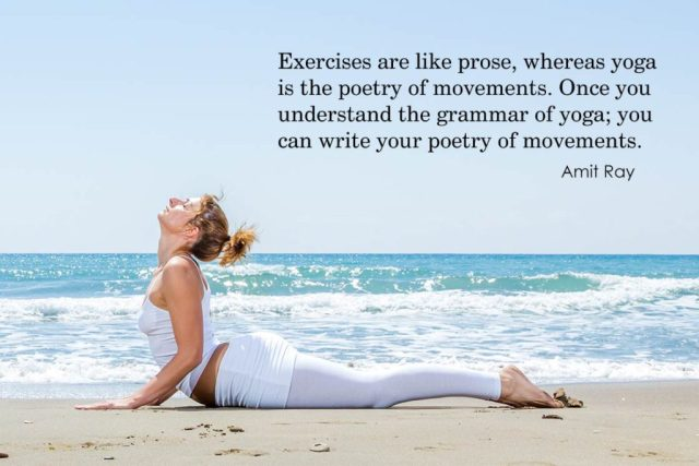 Happiness Yoga Quote - Exercises are like prose