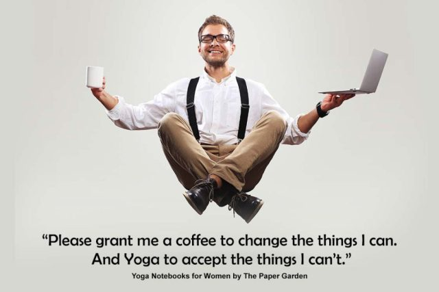Funny Yoga Quote - Please grant me a coffee to change