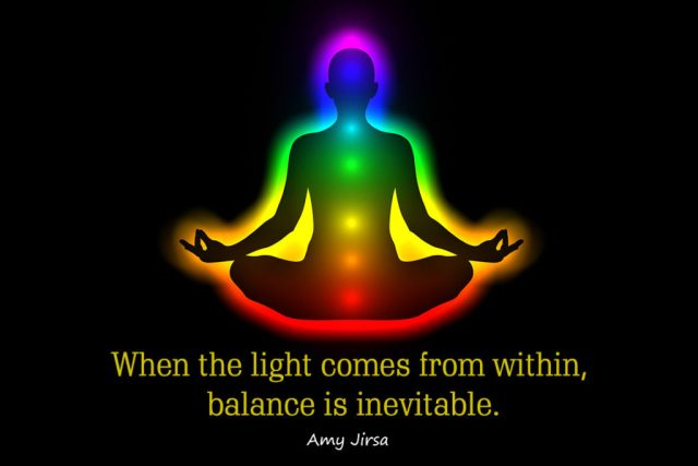 Yoga quotes about balance - When the light comes from within