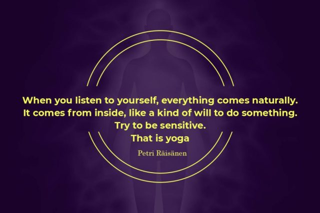 Inspirational Yoga Quote - When you listen to yourself