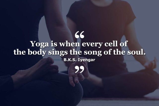 Happiness Yoga Quote - Yoga is when every cell