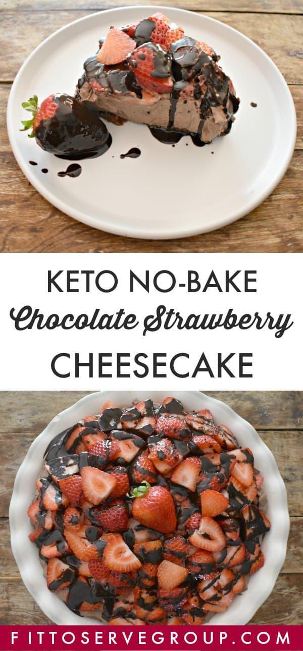 recipe for a keto no bake chocolate strawberry cheesecake