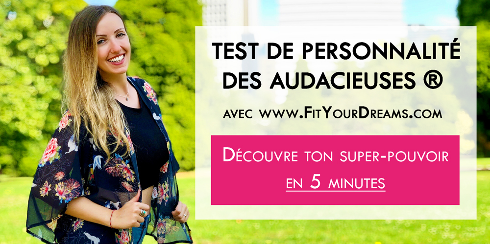 test-personnalite-fit-your-dreams-audacieuses
