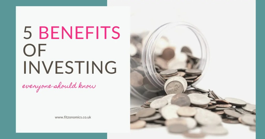 Home economics money management benefits of investing everyone should know