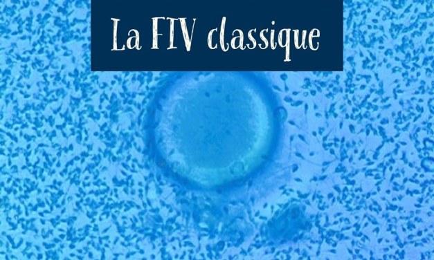 La FIV classique