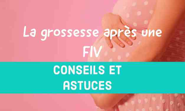La grossesse après une FIV