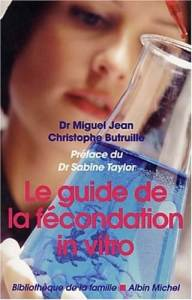 Le guide de la fécondation in vitro