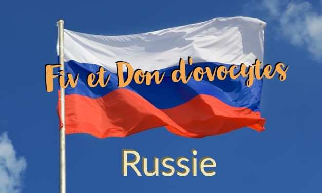 Fiv et Don d'ovocytes en Russie