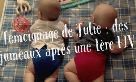 Témoignage de Julie : des jumeaux après une 1ère FIV