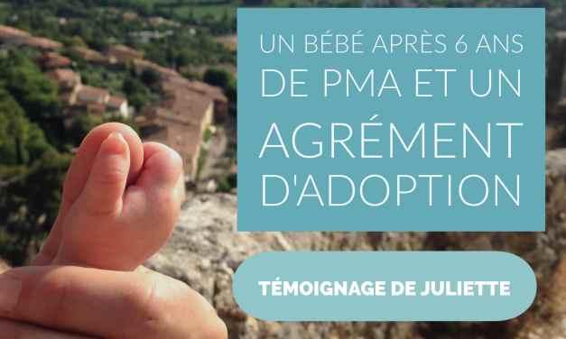 Témoignage de Juliette : un bébé après 6 ans de PMA et un agrément d'adoption