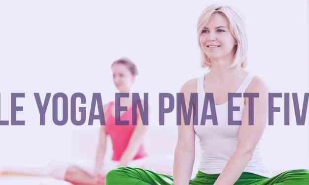 Le Yoga en PMA et FIV