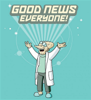 Good news everyone!