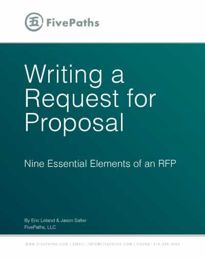 Writing a Request for Proposal   FivePaths  LLC Need more help  We can help ensure that your RFP delivers