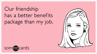 friends-with-benefits-job-sex-friendship-ecards-someecards