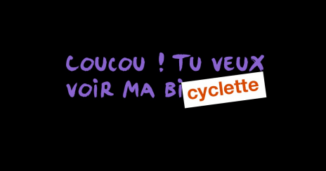 Tu veux voir ma Bicyclette