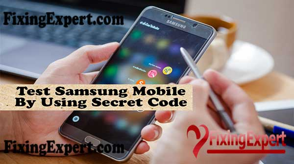 How-to-Test-Samsung-Mobile-By-Using-Secret-Code