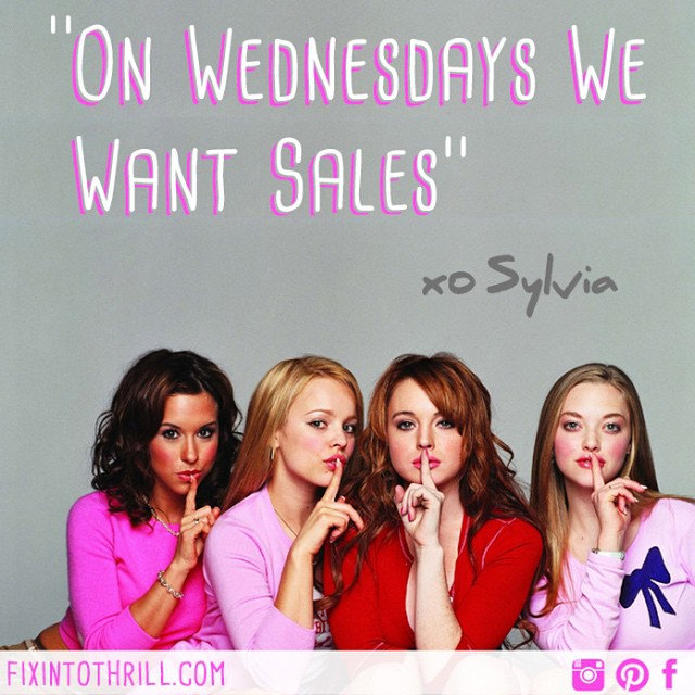 Chatting about current sales on the blog today. Head to fixintothrill.com #ontheblog #sale #shop #mystyle #meangirls