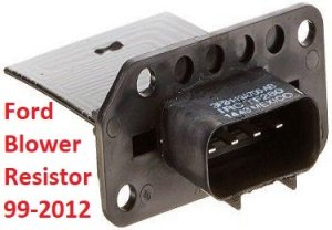 Do you have Ford Blower Motor Resistor Problems or Another