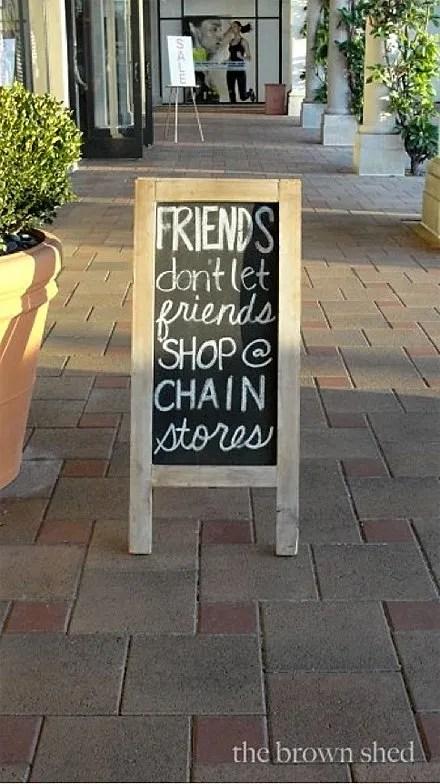 Friends Don't Let Friends Shop Chain Stores Main