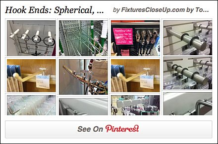 Ball End Hooks and Ball Stops Pinterest Board for Fixtures Close Up