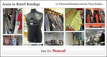 Jeans in Retail Bondage Pinterest Board for FixturesCloseUp