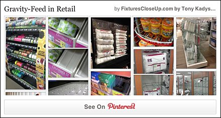Gravity Feed in Retail Pinterest Board for FixturesCloseUp