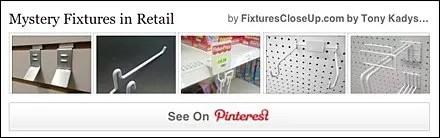 Mystery Fixtures in Retail FixturesCloseUp Pinterest Board