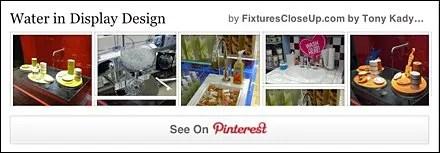 Water in Display Design FixturesCloseUp Pinterest Board