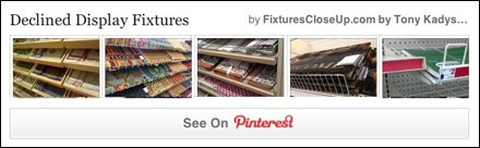 Declined Display Fixtures Pinterest Board for FixturesCloseUp