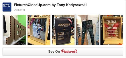 Jeggings® Pinterest Board on FixturesCloseUp