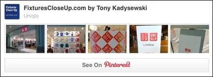 UNIQLO® FixturesCloseUp Pinterest Board