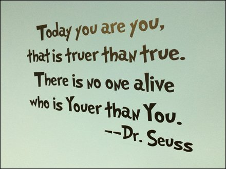 Dr. Seuss Youer Than You