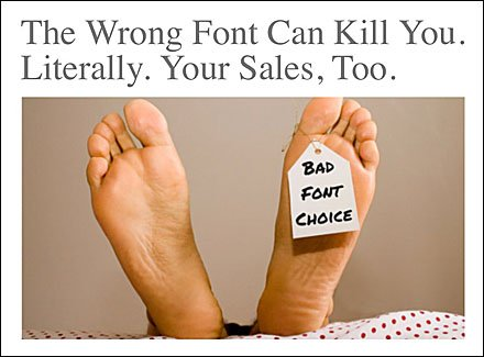 The Wrong Font Can Kill You. Literally. Closeup