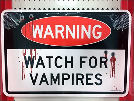 Warning Watch For Vampires in Retail