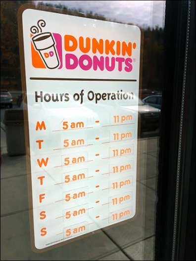 Dunkin Donusts Inside-Outside Hours 1