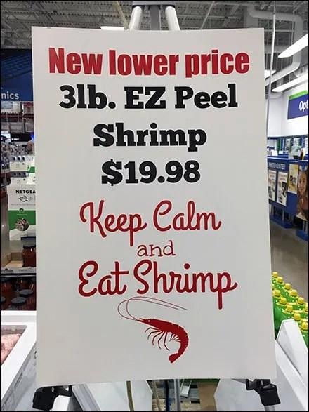 Keep Calm Eat EZ Peel Shrimp Aux