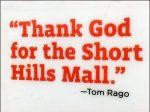 Rago Bros Thank God For The Short Hills Mall