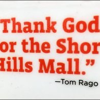 Rago Bros Thank God For The Short Hills Mall