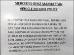 Mercedes Benz Manhattan Return Policy. Aux