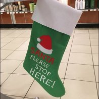 Santa Please Stop Here Christmas Stocking