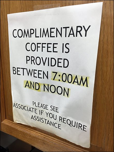 All-You-Can-Drink Coffee, 7:00am 'til Noon