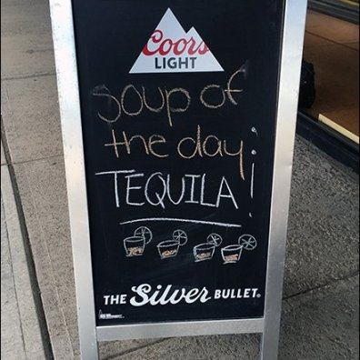 Tequila Soup-Of-The-Day Chalkboard Sign