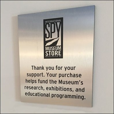 Logo Branded Fixtures - Spy Museum Store Thank You For Your Support Sign