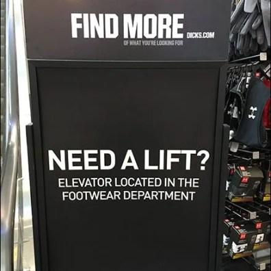 Need A Lift Escalator Elevator Sign 3