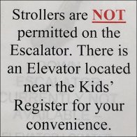 Strollers Not Permitted