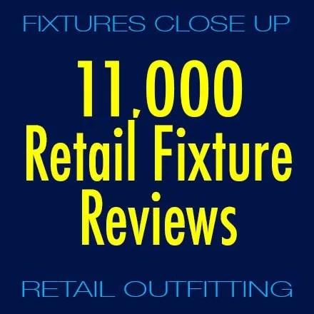 11,000 Retail Fixture Reviews Online
