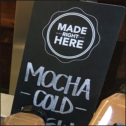Iced Coffee Made Right Here Signage
