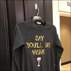 Say You'll Be Wine T-Shirt Pin-Up Hook