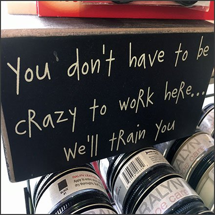 You Don't Have To Be Crazy To Work Retail