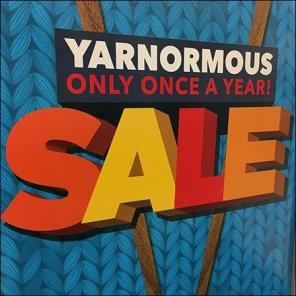 Once A Year Yarn Sale is Yarnormous